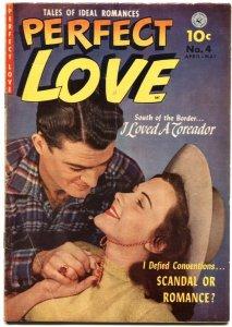 PERFECT LOVE #4-1952-EVERETT RAYMOND KINSTLER-STEWART GRANGER-JEAN SIMMONS