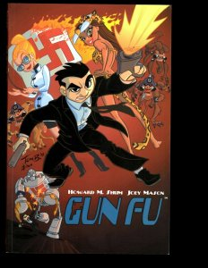 Gun Fu Vol. # 1 Image Comic Book TPB Graphic Novel Howard Shum Joey Mason J401