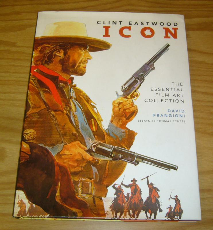 Clint Eastwood: Icon - the Essential Film Art Collection HC VF/NM hardcover