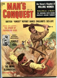 Man's Conquest June 1958- Lobotomy- Last of the Moro Bloodbaths VG+