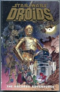 STAR WARS: DROIDS-KALARBA ADVENTURES-Trade paperback-1st EDITION-IAN GIBSON