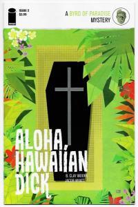 Aloha HawaIIan Dick #2 (Image, 2016) NM