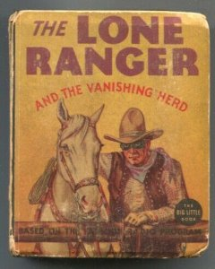 Lone Ranger -and the Vanishing Herd #1196 1936-Whitman-With Silver & Tont-rad...