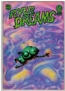 FEVER DREAMS (1972-1978 KS) 1 VG+ (2ND PRINT.)