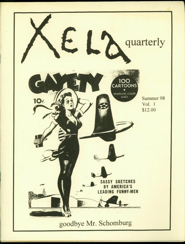 Xela Quarterly Fanzine #1 1998- Signed 189/500- Schomburg VF