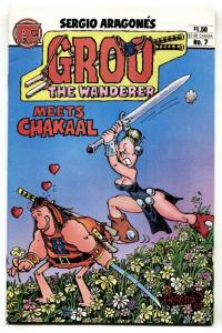 GROO THE WANDERER #7 First appearance of Chakaal VF/NM