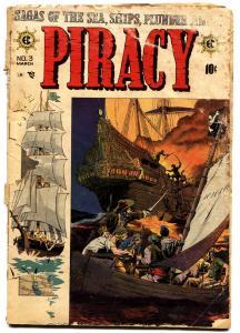 PIRACY #3 comic book EC-1955-REED CRANDALL-GRAHAM INGLES-GEORGE EVANS