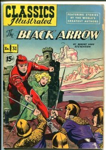 CLASSICS ILLUSTRATED #31-HRN 87-THE BLACK ARROW-ROBERT LOUIS STEVENSON-vg