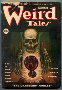 Weird Tales January 1946- Skull cover- Cranberry Goblet Canadian VG-