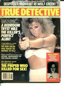 TRUE DETECTIVE-NOV 1987-G-MURDER-KIDNAP-RAPE-STRANGLING-SPICY-GUN MOLL VG/FN