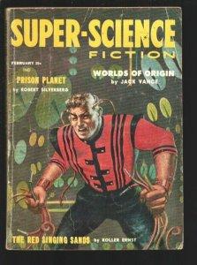 Super-Science Fiction 2/1958-Worlds of Origin Jack Vance-Prison Planet Ro...