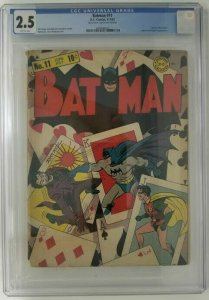 BATMAN #11 ~ 1942 DC ~ CGC 2.5 (GD+); Classic Joker cover & Penguin Appearance