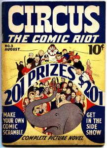 CIRCUS THE COMIC RIOT #3-1938-EXTREMELY RARE-BASIL WOLVERTON