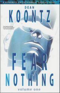 Fear Nothing (Dean Koontz's…) TPB #1 VF/NM; Dynamite | save on shipping - detail