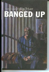 Eddie Campbell's Bacchus: Banged Up-Eddie Campbell-2001-PB-VG/FN