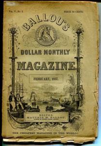 Ballou's Dollar Monthly Magazine 2/1857-pulp format-pre Civil War-rare-G