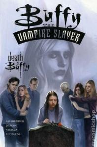 Buffy the Vampire Slayer (1998 series) The Death of Buffy TPB #1, NM + (Stock...