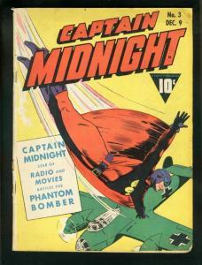 CAPTAIN MIDNIGHT #3-FAWCETT-GOLD AGE-WW II-PHANTOM BOMB VG