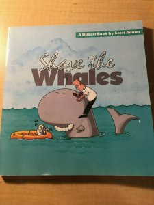 Shave the Whales a Dilbert Book by Scott Adams Book Office Humor Parody MFT2