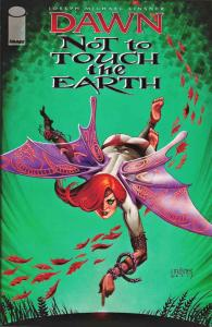 Dawn: Not To Touch The Earth #1 VF; Image | save on shipping - details inside