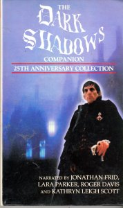The Dark Shadows 25th Anniversary Companion Collection