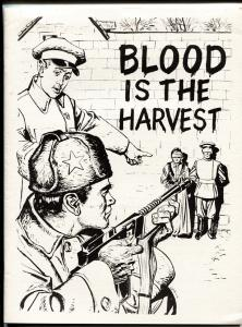 Blood is the Harvest 1979 esoteric press fanzine-/500-VERY RARE-anti-commie