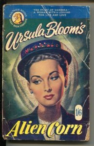 Panther Books #43 1953-Alien Corn-Ursula Bloom-U.K. publish-G