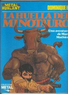 Metal numero 15: La huella del Minotauro, (marc Mathieu)