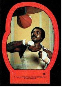 1979 Topps Rocky II Sticker #16 Apollo Creed > Sylvester Stallone > Rocky Balboa