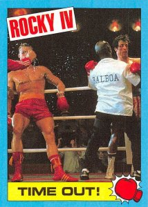 1985 Topps Rocky IV #44 Time Out! > Rocky Balboa > Ivan Drago