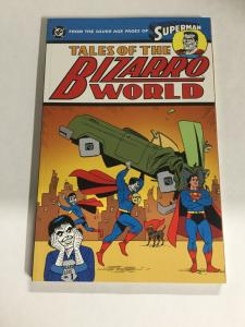 Superman Talesof The Bizarro World Nm Near Mint DC Comics SC TPB