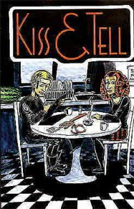Kiss And Tell #1 FN; Patricia Breen | save on shipping - details inside