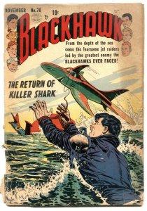 Blackhawk #70 1953-Return of Killer Sharks-action packed stories-atomic bomb-G-