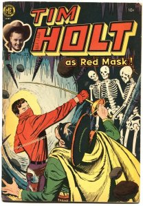 TIM HOLT #22-1951--EARLY APPEARANCE GHOST RIDER-REDMASK-THE CAPE-SKELETONS