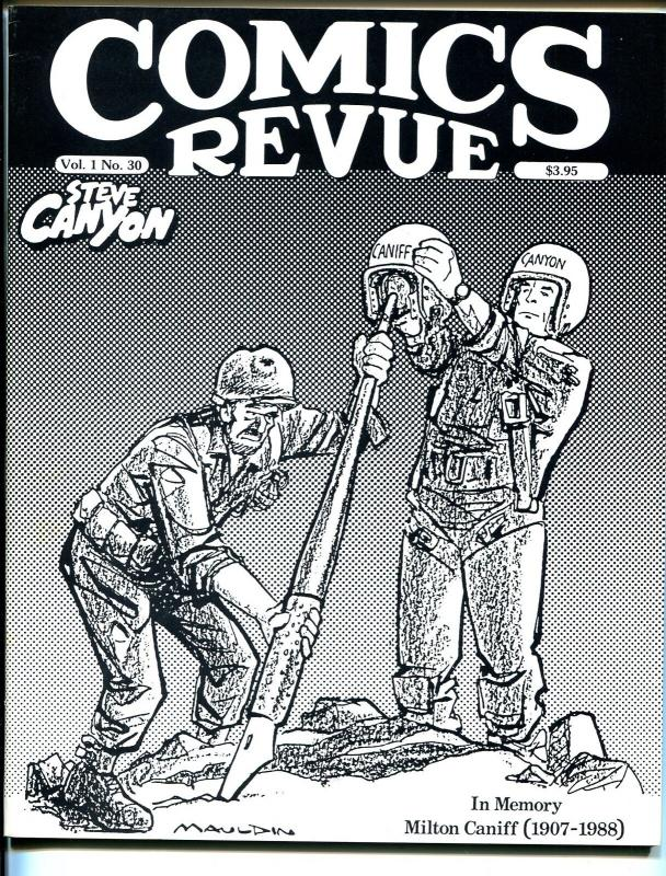 Comics Revue #30-Steve Canyon-Milton Caniff memorial issue-Bill Mauldin-VF