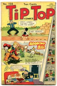 TIP TOP #158 1949-NANCY & SLUGGO- ORIGIN BRONCO BILL fair