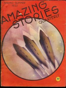 AMAZING STORIES QUARTERLY 1933 SPRG-SUM-EARLY SCI-FI VG