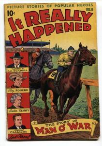 IT REALLY HAPPENED #8 1947-HEDOR-MAN O'WAR-ROY ROGERS-FIROLLO LA GUARDIA VG