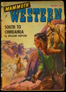 Mammoth Western Pulp August 1947- South to Chihuahua- William Hopson G