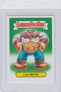 Garbage Pail Kids Cow Boyd 2b GPK 2016 American As Apple Pie In Your Face