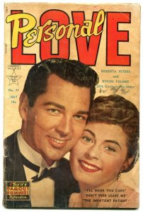 Personal Love #21 1953- Golden Age Romance- Roberta Peters Byron Palmer