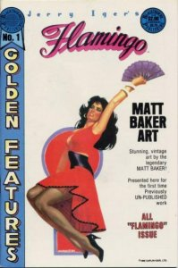 GOLDEN FEATURES - FLAMINGO #1, VF/NM, Jerry Iger, 1986 more Pacific in store