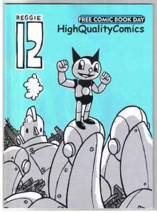 REGGIE-12, NM-, Robot, Brian Ralph, Kids, 2004, FCBD,  more promos in store
