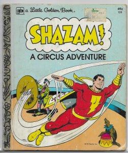 Shazam!: A Circus Adventure (A Little Golden Book)