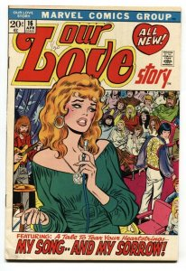 Our Love Story #16 1972-Marvel-romance stories-Buscema-Verpoorten-hippies-FN+