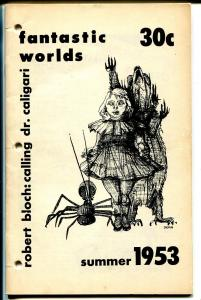 Fantastic Worlds #4 1953-Robert Bloch-Calling Dr Caligari-Freaks-Dracula-VG