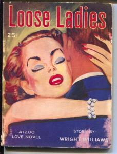 Loose Ladies 1939-Knickerbocker-Wright Williams-Gppd Girl Art-G/VG