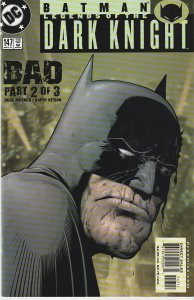 Batman – Legends of the Dark Knight # 147  Bad Part 2