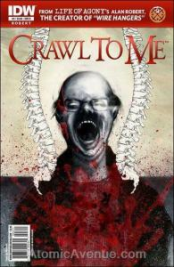 Crawl To Me #3B VF/NM; IDW | save on shipping - details inside