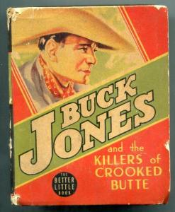 Buck Jones and the Killers of Crooked Butte Big Little Book #1451